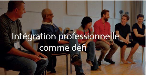 Forum sur l'intégration professionnelle comme défi
